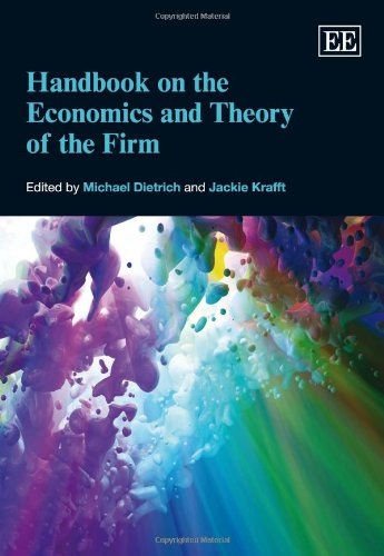 Handbook On The Economics And Theory Of The Firm (Elgar Original Reference)