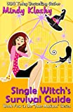 Single Witch's Survival Guide (Washington Witches (Magical Washington) series) (Volume 1)