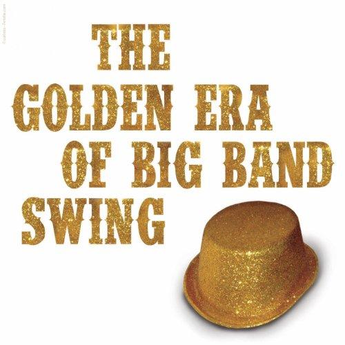 The Golden Era of Big Band Swing