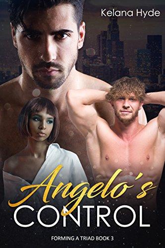 Triad Controls (Angelo's Control : A BWWM MMF Romance (Forming a Triad  Book 3))