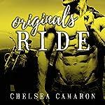 Originals Ride: Hellions Ride Series, Book 7   Chelsea Camaron