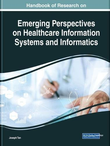Handbook of Research on Emerging Perspectives on Healthcare Information Systems and Informatics (Advances in Healthcare Information Systems and Administration)