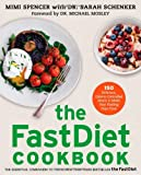 The FastDiet Cookbook, Mimi Spencer and Sarah Schenker, 1476749868