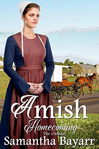 Amish Outcast: Amish Romance (Amish Homecoming Book 4)