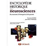 Encyclopédie historique neuro. neurosciences & cong