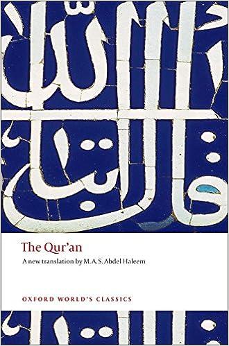 The Quran Oxford Worlds Classics Paperback 17 Apr 2008 By M A S Abdel Haleem