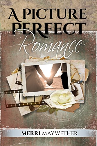 A Picture Perfect Romance (Ashbrook, Montana Book 5) by [Maywether, Merri]