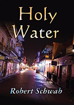 Holy Water by [Schwab, Robert ]