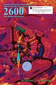 2600 Magazine: The Hacker Quarterly - Winter 2015-2016 (English Edition) de [2600 Magazine]