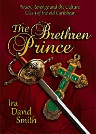 The Brethren Prince by Ira Smith ebook deal