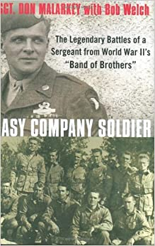 Book Easy Company Soldier: The Endless Combat of a Sergeant from World War II's 'Band of Brothers'