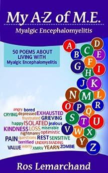 My A-Z of M.E. (Myalgic Encephalomyelitis) by [Lemarchand, Ros]