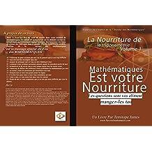 La Nourriture de la Trigonométrie 1: Mathematiques est votre Nourriture (French Edition)