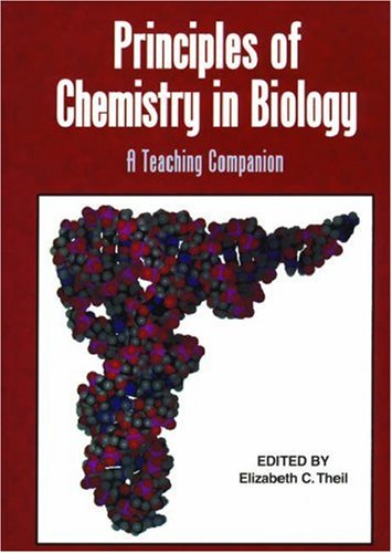 Principles of Chemistry in Biology: A Teaching Companion (An American Chemical Society Publication)