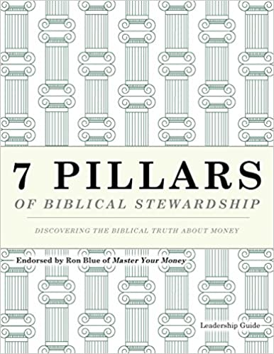 Book 7 Pillars of Biblical Stewardship - Leaders Guide