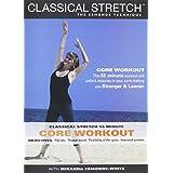 Classical Stretch - The Esmonde Technique: ADVANCED Core Workout