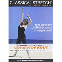 Classical Stretch - The Esmonde Technique: ADVANCED Core Workout
