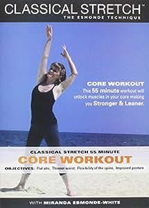 Classical Stretch - The Esmonde Technique: Core Workout