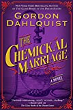 The Chemickal Marriage (The Glass Books Book 3)
