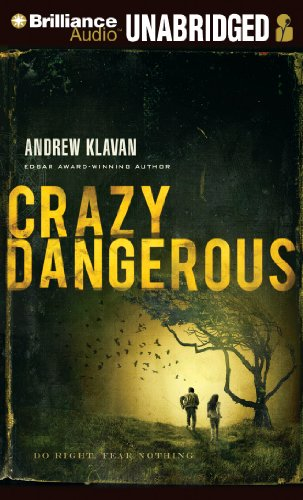 Crazy Dangerous by Brand: Brilliance Audio on CD Unabridged Lib Ed