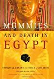 Mummies and Death in Egypt, Françoise Dunand and Roger Lichtenberg, 0801444721