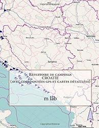Répertoire de campings CROATIE (avec coordonnées gps et cartes détaillées)