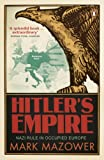 img - for Hitler's Empire: Nazi Rule in Occupied Europe book / textbook / text book