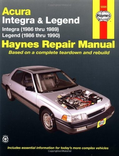 Haynes Acura Integra (1986-1989) & Legend (1986-90) by John Haynes (1992-02-02)
