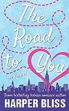 The Road to You: A Lesbian Romance Novel