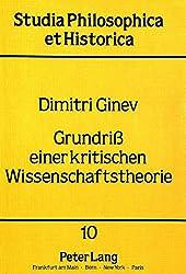 Grundriss einer kritischen Wissenschaftstheorie (Studia philosophica et historica) (German Edition)