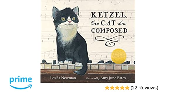 1bfd9394b Amazon.com: Ketzel, the Cat Who Composed (9780763665555): Leslea Newman,  Amy June Bates: Books