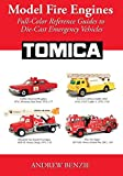 Model Fire Engines: Tomica: Full-Color Reference