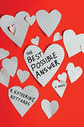 The Best Possible Answer: A Novel (The Best Of Possible Worlds)