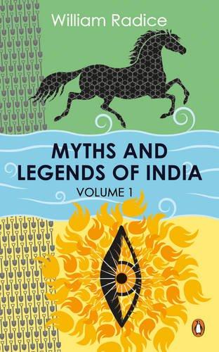 Обложка книги William Radice/ Уильям Радис - Myths and Legends of India. Volume I/ Мифы и легенды Индии. Том I [2016, EPUB, ENG]