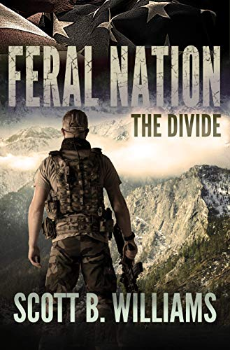 Feral Nation - The Divide (Feral Nation Series Book 4) by [Williams, Scott B.]