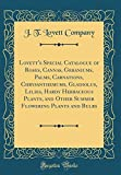 Amazon / Forgotten Books: Lovett s Special Catalogue of Roses, Cannas, Geraniums, Palms, Carnations, Chrysanthemums, Gladiolus, Lilies, Hardy Herbaceous Plants, and Other Summer Flowering Plants and Bulbs Classic Reprint (J T Lovett Company)