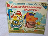 Richard Scarry's Great Steamboat Mystery, Richard Scarry, 0394831241