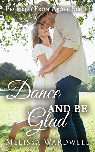 dance-and-be-glad-promises-from-above-book-2