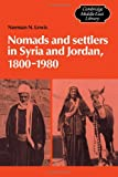 Nomads and Settlers in Syria and Jordan, 1800-1980 9780521265485