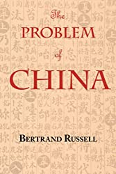 The Problem of China (with footnotes and index)