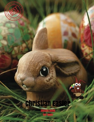 Christian Easter Sketch book for Boys: Blank Paper