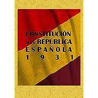 Constitucion de La Republica Española 1931