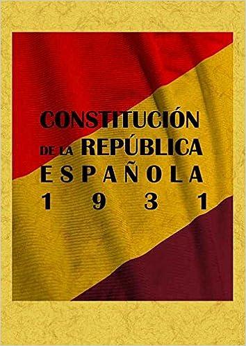 Constitucion de La Republica Española 1931: Amazon.es: VARIOS AUTORES: Libros