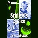 Schirra's Space | Wally Schirra,Richard N. Billings