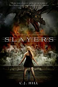 Slayers by C. J. Hill (2013-08-20)