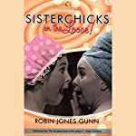 Sisterchicks on the Loose! | Robin Jones Gunn