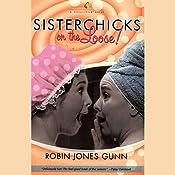 Sisterchicks on the Loose! | Robin Jones Gunn