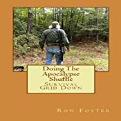 Doing the Apocalypse Shuffle: Old Preppers Die Hard, Book 2 | Ron Foster