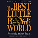 The Best Little Boy in the World: The 25th Anniversary Edition of the Classic Memoir Audiobook by Andrew Tobias, John Reid Narrated by Matt Armstrong