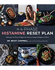 4-Phase Histamine Reset Plan, The: Getting to the Root of Migraines, Eczema, Vertigo, Allergies and More